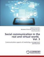 Social communication in the real and virtual world. Vol. 3