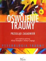 Oswojenie traumy : przegląd zagadnień