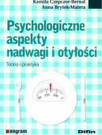 Psychologiczne aspekty nadwagi i otyłości. Teoria i praktyka