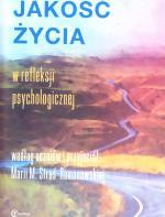 Jakość życia w refleksji psychologicznej: