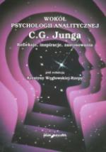 Wokół psychologii analitycznej C.G. Junga. Refleksje, inspiracje, zastosowania