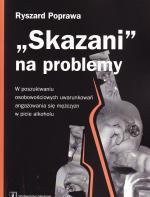 """Skazani"" na problemy"